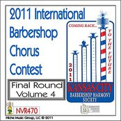 2011 International Barbershop Chorus Contest - Final Round - Volume 4