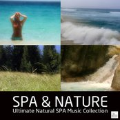SPA & Nature - Ultimate Natural SPA Music Collection,with Nature Sounds and Healing,Yoga,Meditation and Relaxation Music