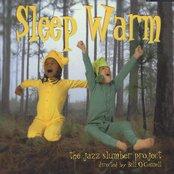 Sleep Warm: The Jazz Slumber Project