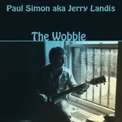The Wobble (Paul Simon a.k.a. Jerry Landis)