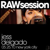Jess Delgado RAWsession - 5.25.10