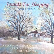 Sounds For Sleeping Volume 3