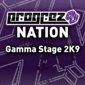 Progrez Nation - Gamma Stage 2k9