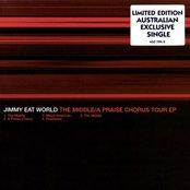 The Middle / A Praise Chorus Tour EP