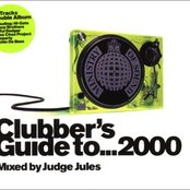 Ministry of Sound: Clubber's Guide to... 2000 (Mixed by Judge Jules) (disc 2)