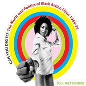 Can You Dig It? The Music and Politics of Black Action Films 1968-75