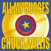 All My Succes - Chuck Willis