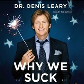Why We Suck: A Feel Good Guide to Staying Fat, Loud, Lazy and Stupid (Abridged)