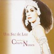 Um Ser de Luz - Saudação a Clara Nunes