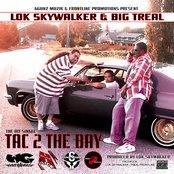 Tac 2 the Bay Ft-Lok Skywalker & Big Treal