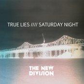 True Lies //// Saturday Night