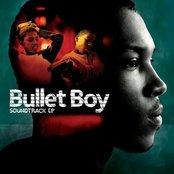 Bullet Boy Soundtrack E.P