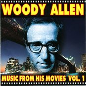 Woody Allen - Music From His Movies (Volume 1)