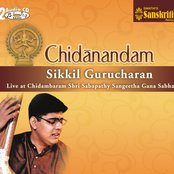 Chidanandam -Sikkil Gurucharan Live At Chidambaram