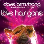 """Dave Armstrong & Redroche """"Love Has Gone"""""""