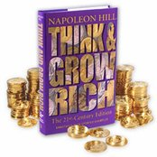 Think and Grow Rich - the 21st-century Edition