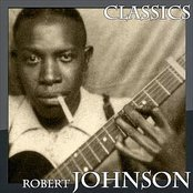Robert Johnson - Classics