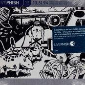Live Phish Vol. 13: 10/31/94, Glens Falls Civic Center, Glens Falls, New York