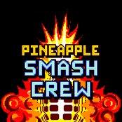 Pineapple Smash Crew Soundtrack