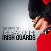 The Best of The Band of the Irish Guards