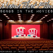 Name That Film: Songs In The Movies