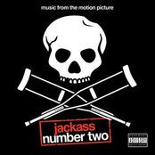 Jackass Number Two (Music From The Motion Picture)