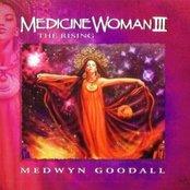 Medicine woman III: The Rising