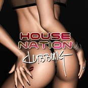House Nation Clubbing