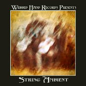 Webbed Hand Presents String Ambient