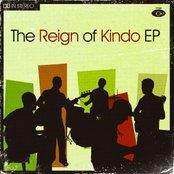 The Reign Of Kindo EP