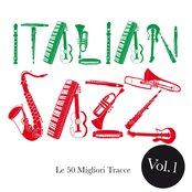 Italian Jazz, Vol. 1 (Le 50 migliori tracce)