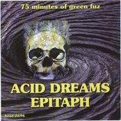 Acid Dreams Epitaph