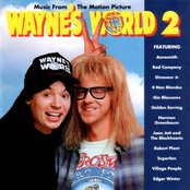 Wayne's World 2 (Music From The Motion Picture)