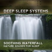 Soothing Watefall - Nature Sounds for Sleep