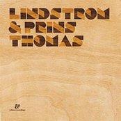Lindstrom & Prins Thomas