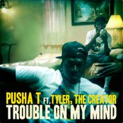 Trouble On My Mind (feat. Tyler, The Creator) - Single