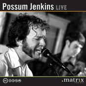 Possum Jenkins Live at the dotmatrix project