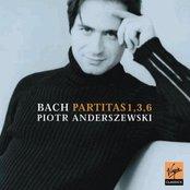 Bach: Partitas 1, 3 & 6