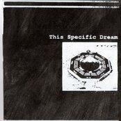 This Specific Dream