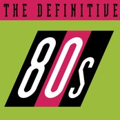 The Definitive 80's (eighties)