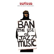 Ban the Use of Jazz Music