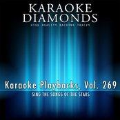 Karaoke Playbacks, Vol. 269 (Sing the Songs of Swedish House Mafia, The Beatles, Sophie Ellis Bextor and More...)