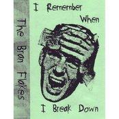 I Remember When I Break Down