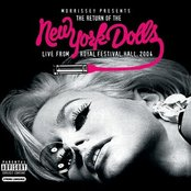 Morrissey Presents The Return Of The New York Dolls   Live From Royal Festival Hall 2004
