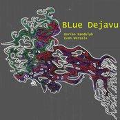 Blue Dejavu - By Troit Productions