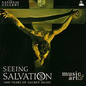Seeing Salvation - 1000 Years of Sacred Music