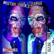 MISTAH STRANGE - NOTHING REAL YET!!!