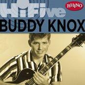 Rhino Hi-Five: Buddy Knox