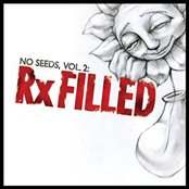 No Seeds, Vol. 2: Rx Filled