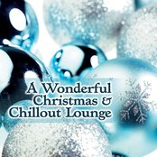 A Wonderful Christmas & Chill Out Lounge